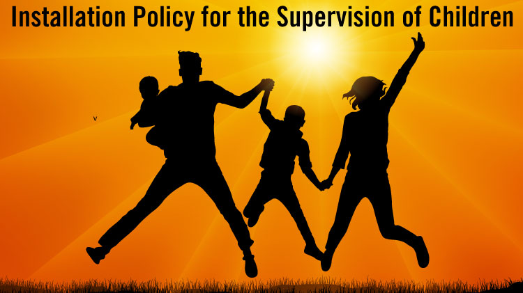 Installation Policy for the Supervision of Children