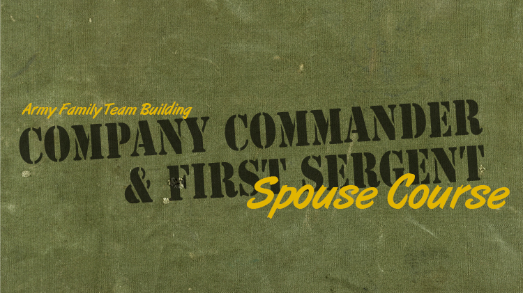 Company Commander & First Sergeant Spouse Course