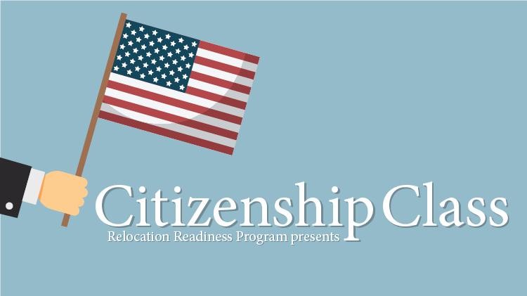 Naturalization (Becoming a Citizen) Immigration Class