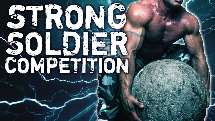 Strong Soldier Competition