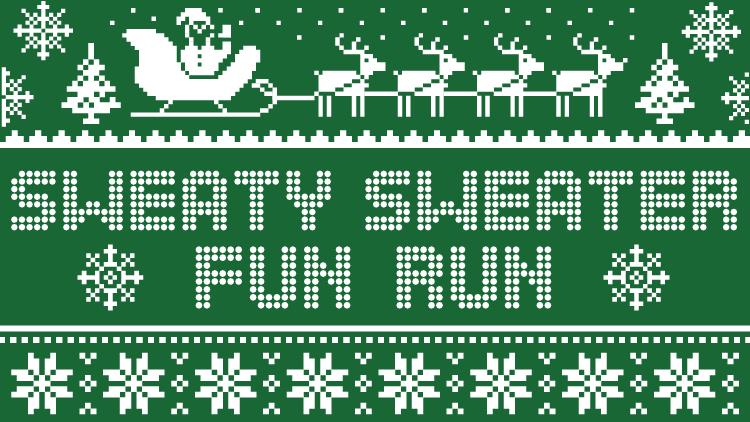 Sweaty Sweater Fun Run