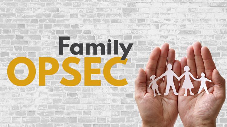 Family OPSEC