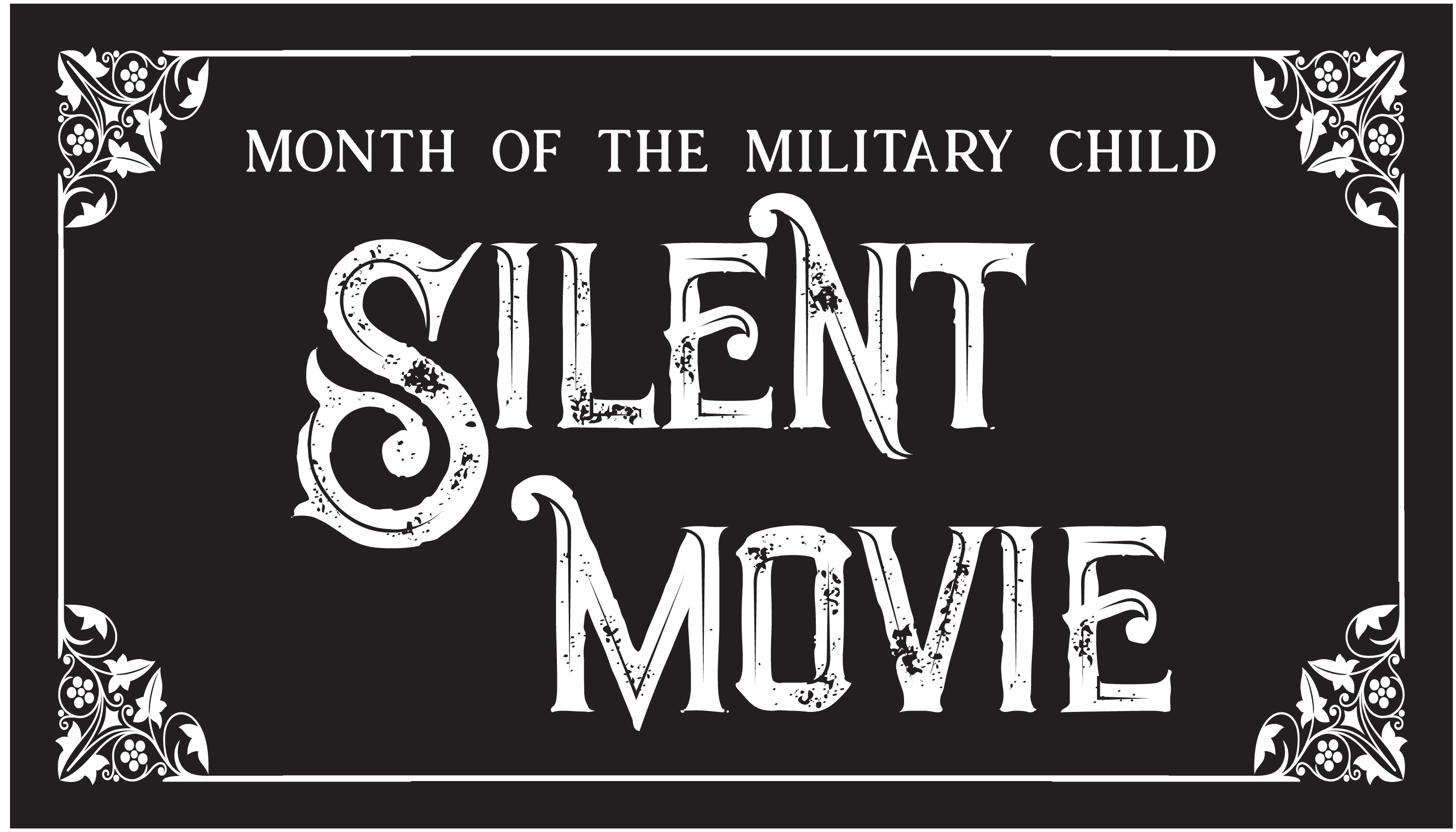 Save the Date: Month of the Military Child Celebration - Act out a Silent Movie