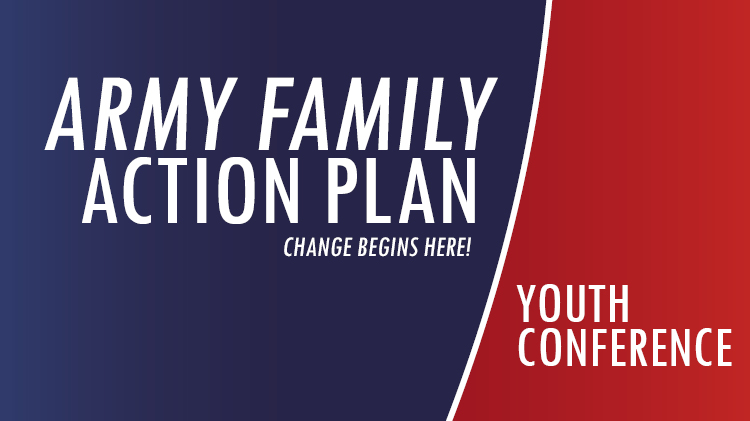 Army Family Action Plan (AFAP) Youth Conference