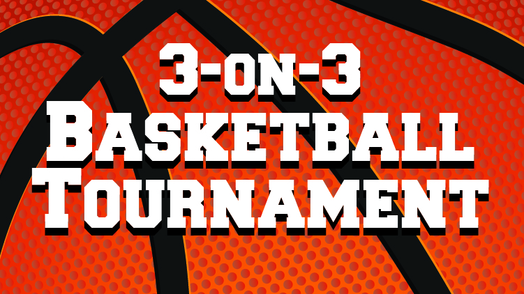 3-on-3 Basketball Tournament