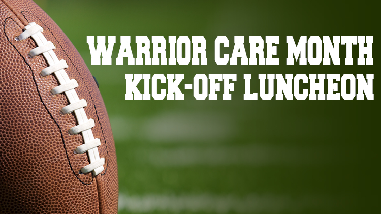 Warrior Care Kick-off Luncheon