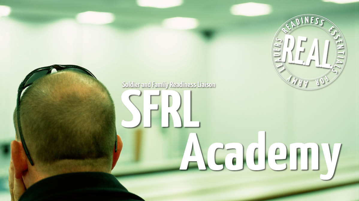 R.E.A.L. Soldier and Family Readiness Liaison Academy