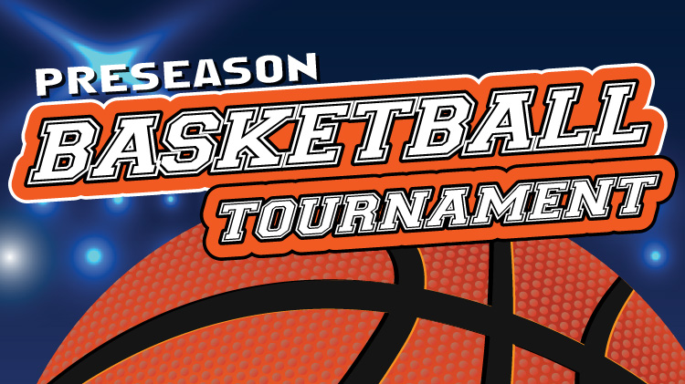 Pre-Season Basketball Tournament