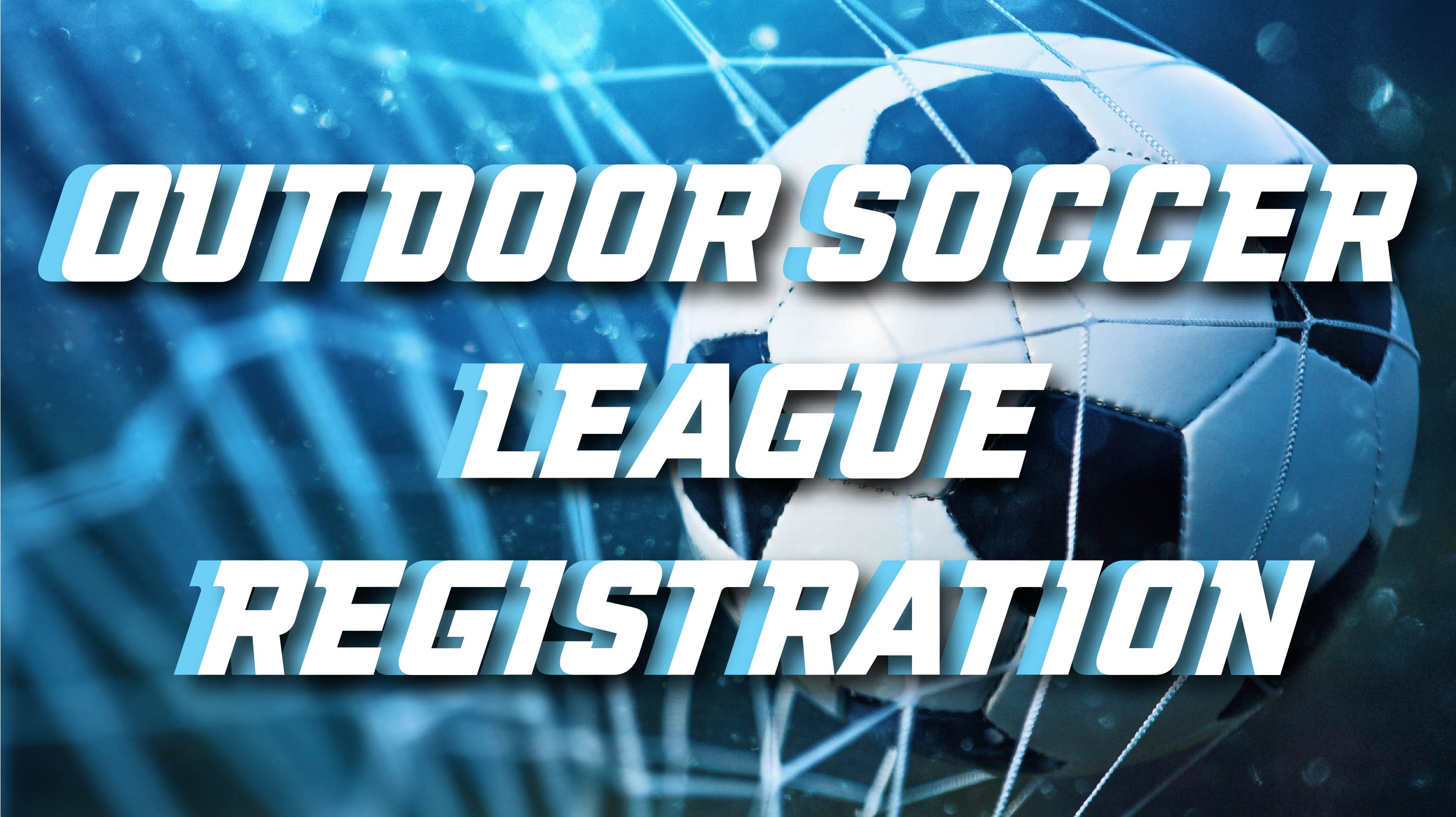 Outdoor Soccer League Registration
