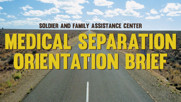 Medical Separation Orientation of the SFAC