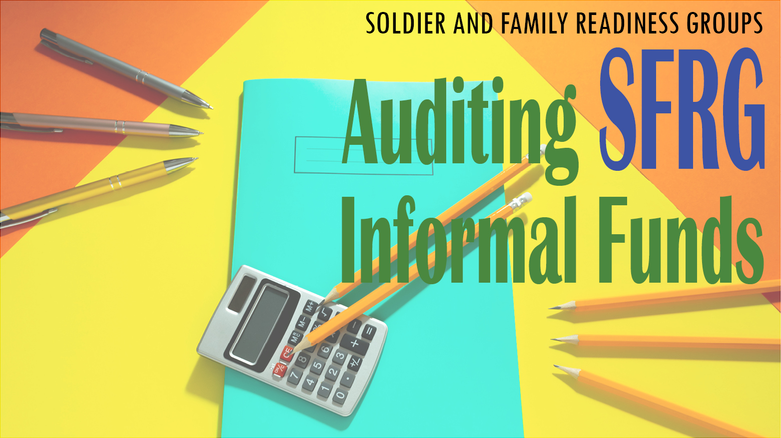 Auditing SFRG Informal Funds