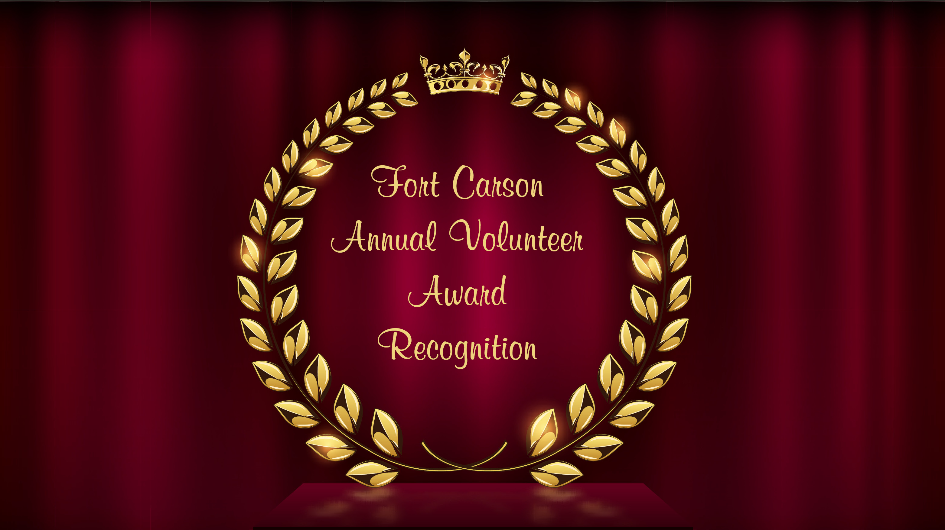 Fort Carson Annual Volunteer Award Recognition & 1st QTR  Volunteer of the Quarter Recognition