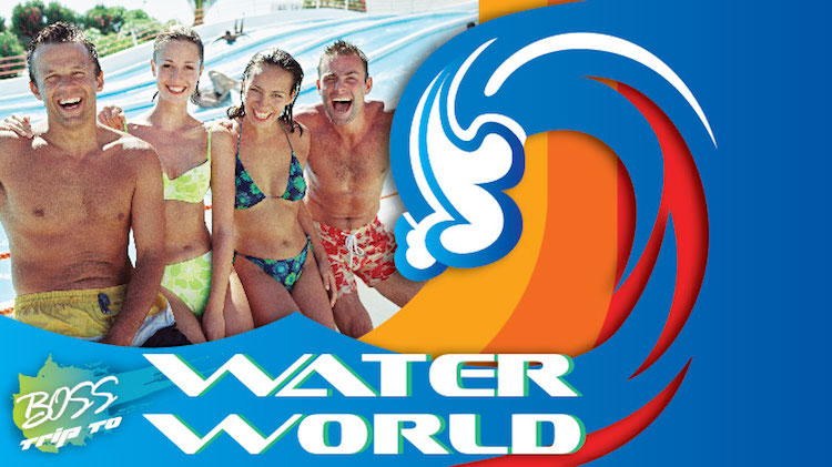 BOSS Water World Trip