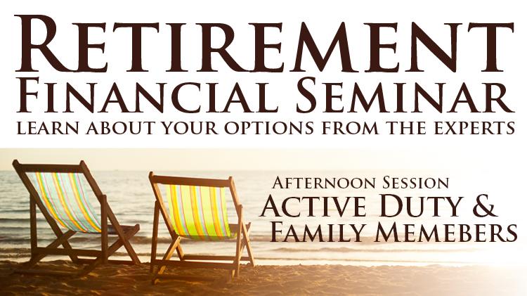 Retirement Financial Seminar: Active Duty