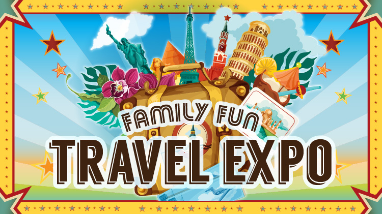 Family Fun Travel Expo