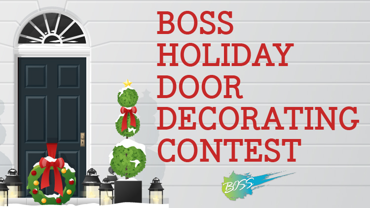 BOSS Holiday Door Decorating Contest