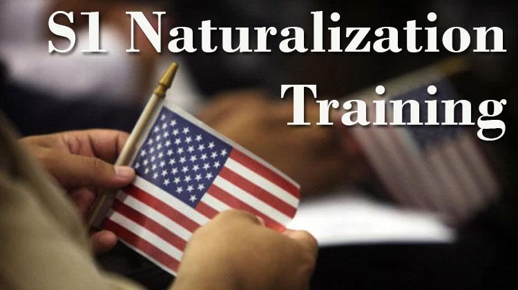 S1 Naturalization Training