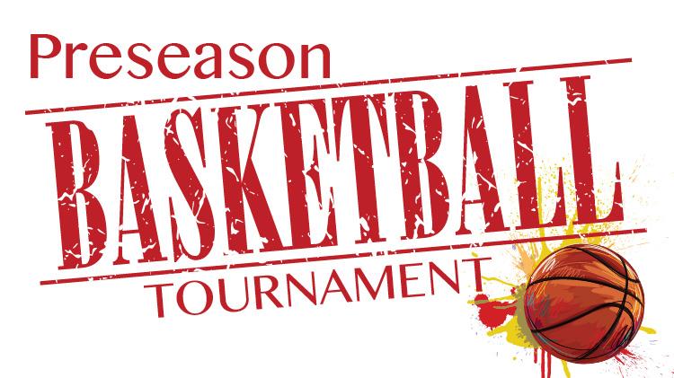 Preseason Basketball Tournament